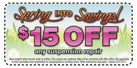 Spring INTO Savings! $15 OFF any suspension repair