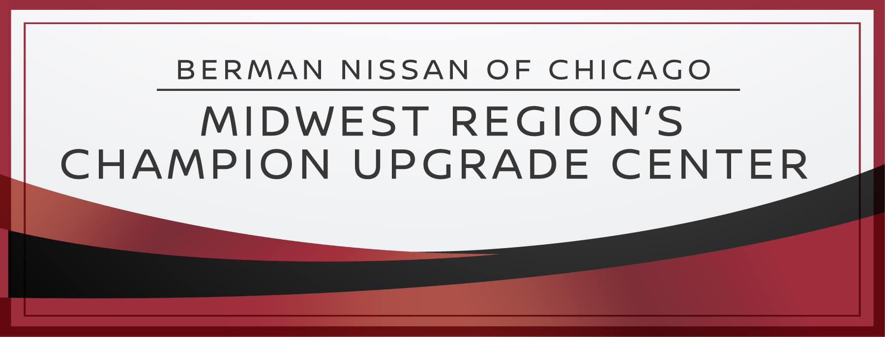 Upgrade Center at Berman Nissan of Chicago