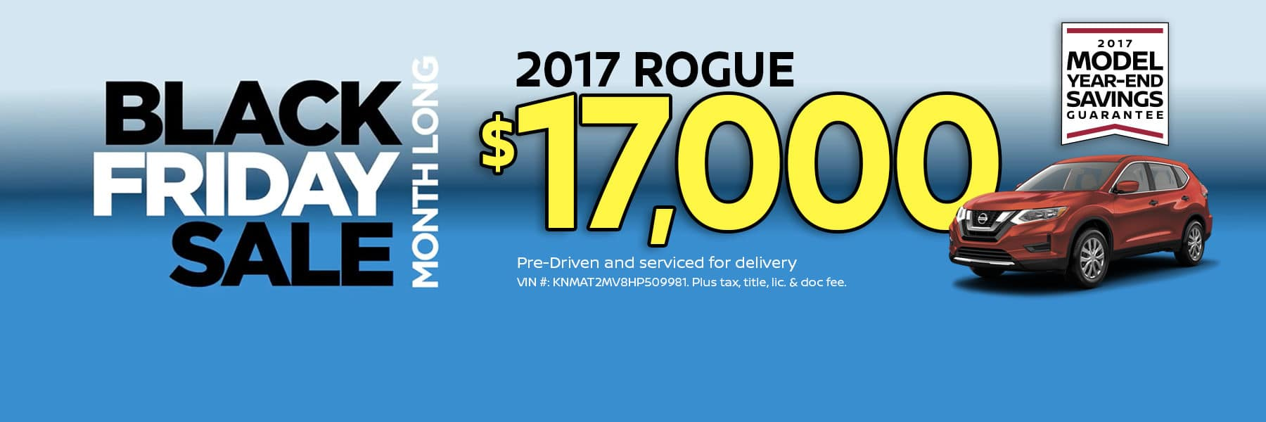 Black Friday Sale 2017 Nissan Rogue for $17,000!