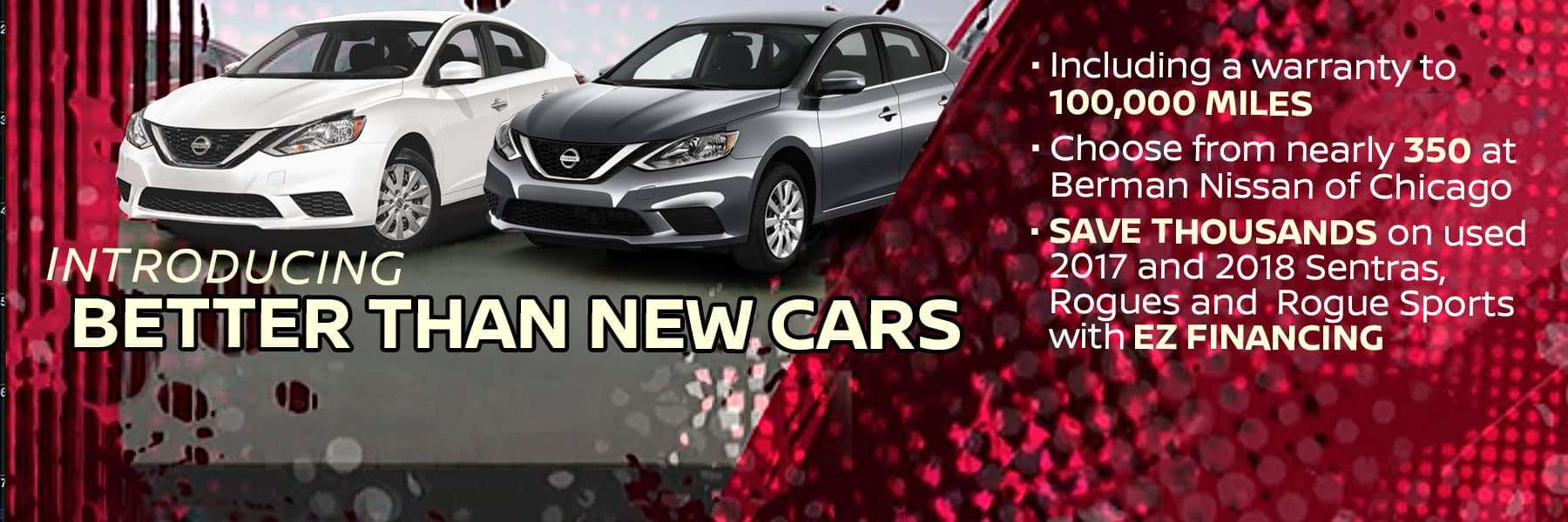 Introducing Better Than New Cars at Berman Nissan of Chicago!