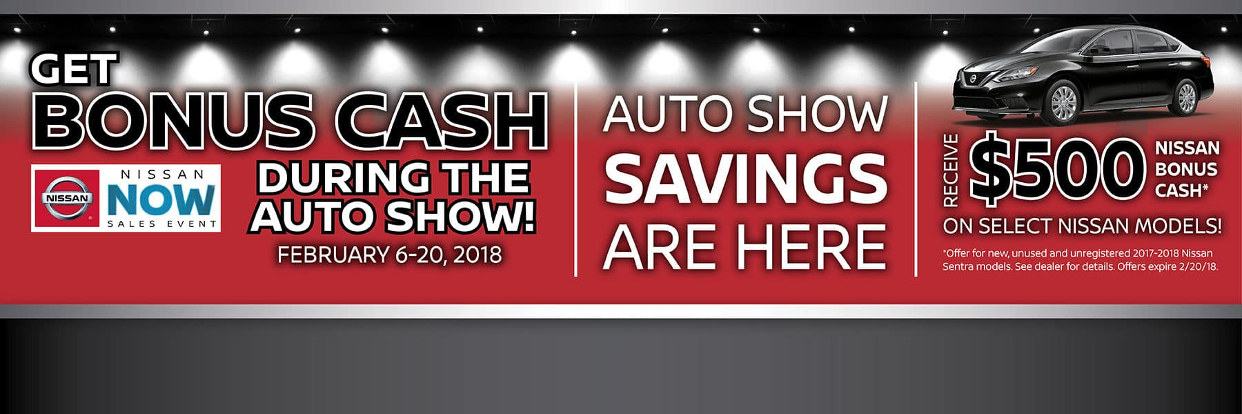 Auto Show Savings Are Here! Get $500 Bonus Cash during the Chicago Auto Show February 6th-20th at Berman Nissan of Chicago!