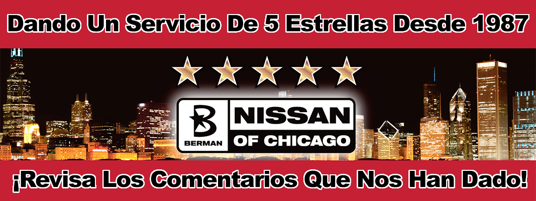 Berman Nissan of Chicago Providing 5-star Service Since 1987