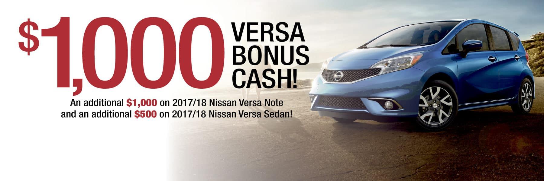 Up to $1,000 Nissan Bonus Cash on Nissan Versa!