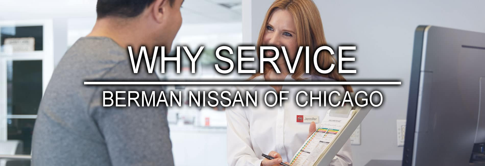 Why Service at Berman Nissan of Chicago