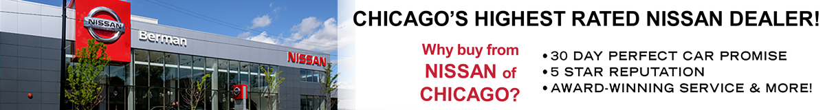 Chicago's Highest Rated Nissan Dealership