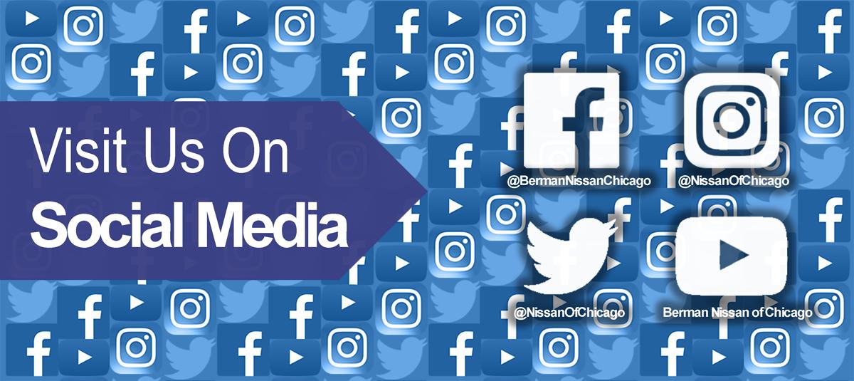 Follow Berman Nissan of Chicago on Social Media!