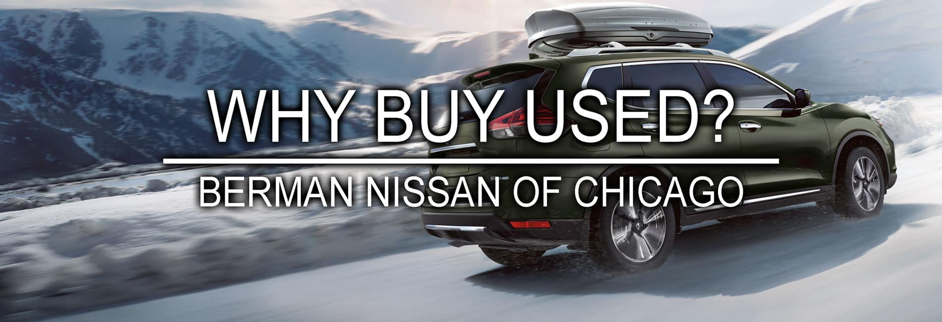 Why Buy Used at Berman Nissan of Chicago
