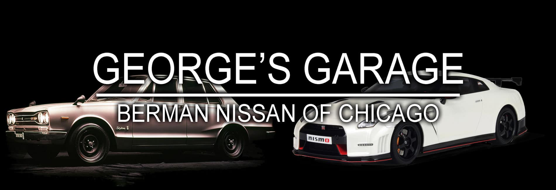 George's Garage at Berman Nissan of Chicago