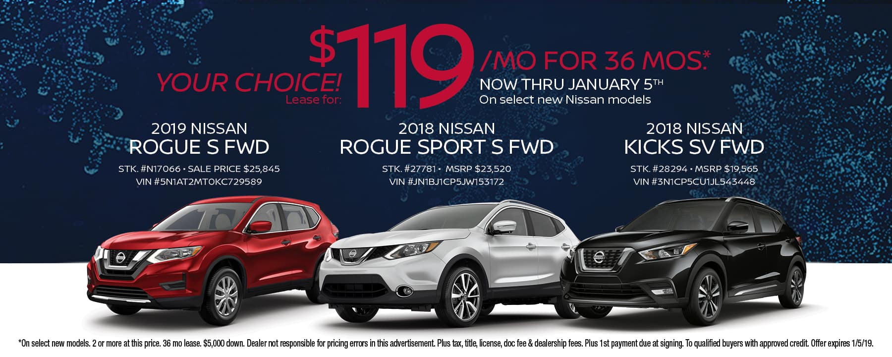 YOUR CHOICE! Lease a brand new 2018 Nissan Kicks, 2018 Nissan Rogue, or 2018 Nissan Rogue Sport for only $119/mo!