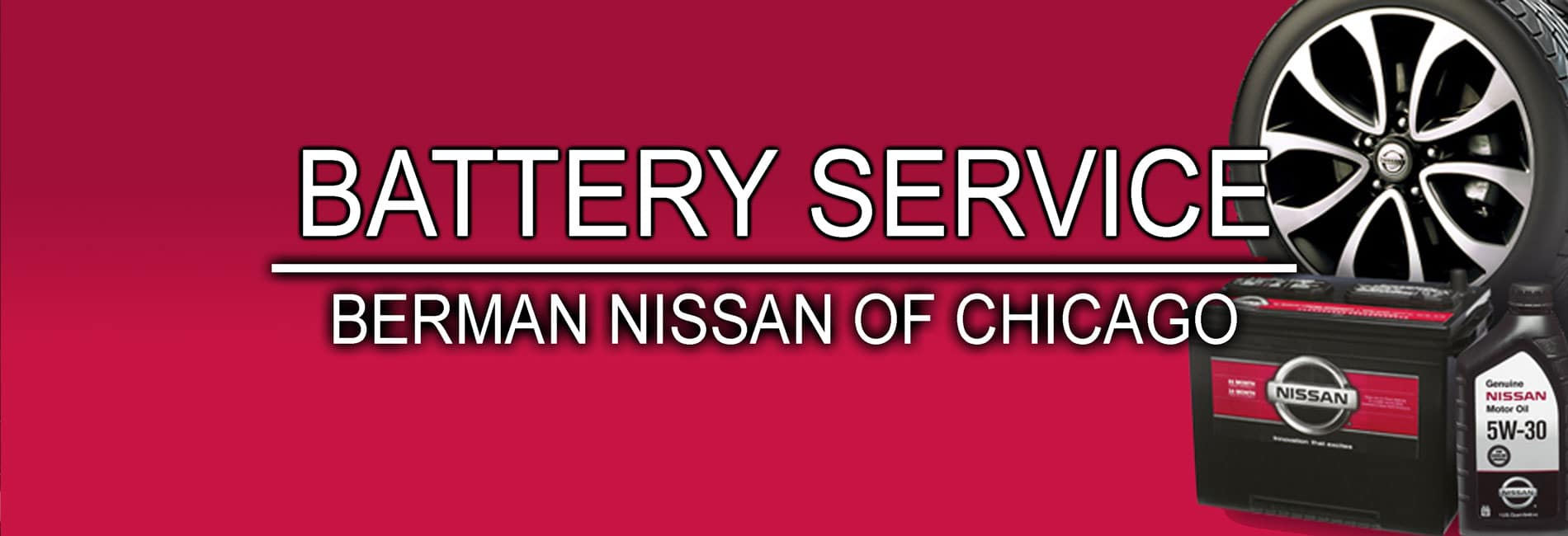 Chicago Battery Service at Berman Nissan of Chicago