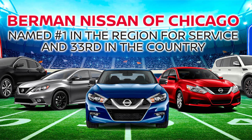 Berman Nissan of Chicago Named Number 1 in the Region for Service!