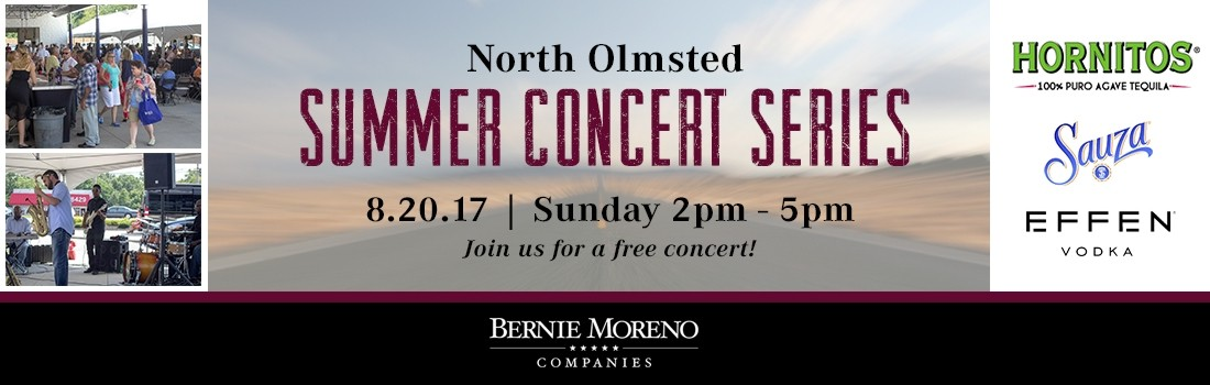 Summer Concert Series - August 20th | Bernie Moreno Companies