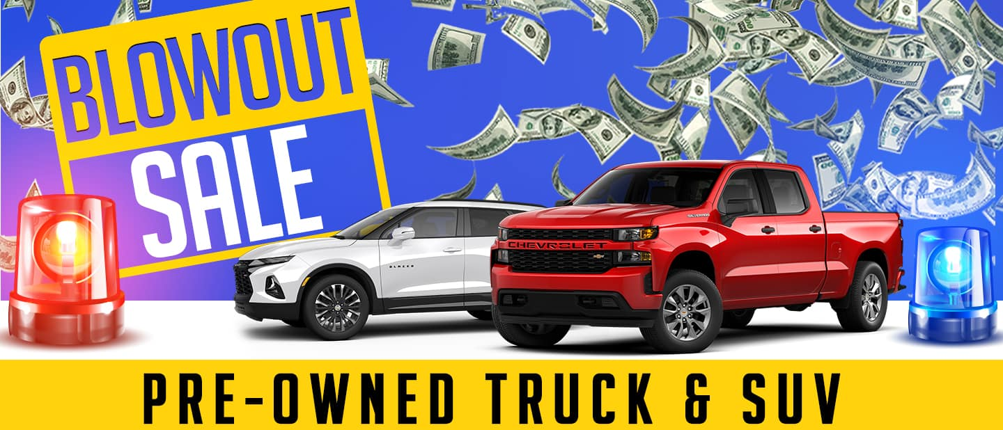BLOWOUT SALE PRE-OWNED TRUCK & SUV