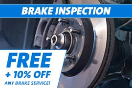 Free Brake Inspection + 10% Off any Brake Service