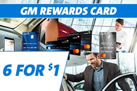 Get 6 GM Rewards Points for every $1 spent on Service