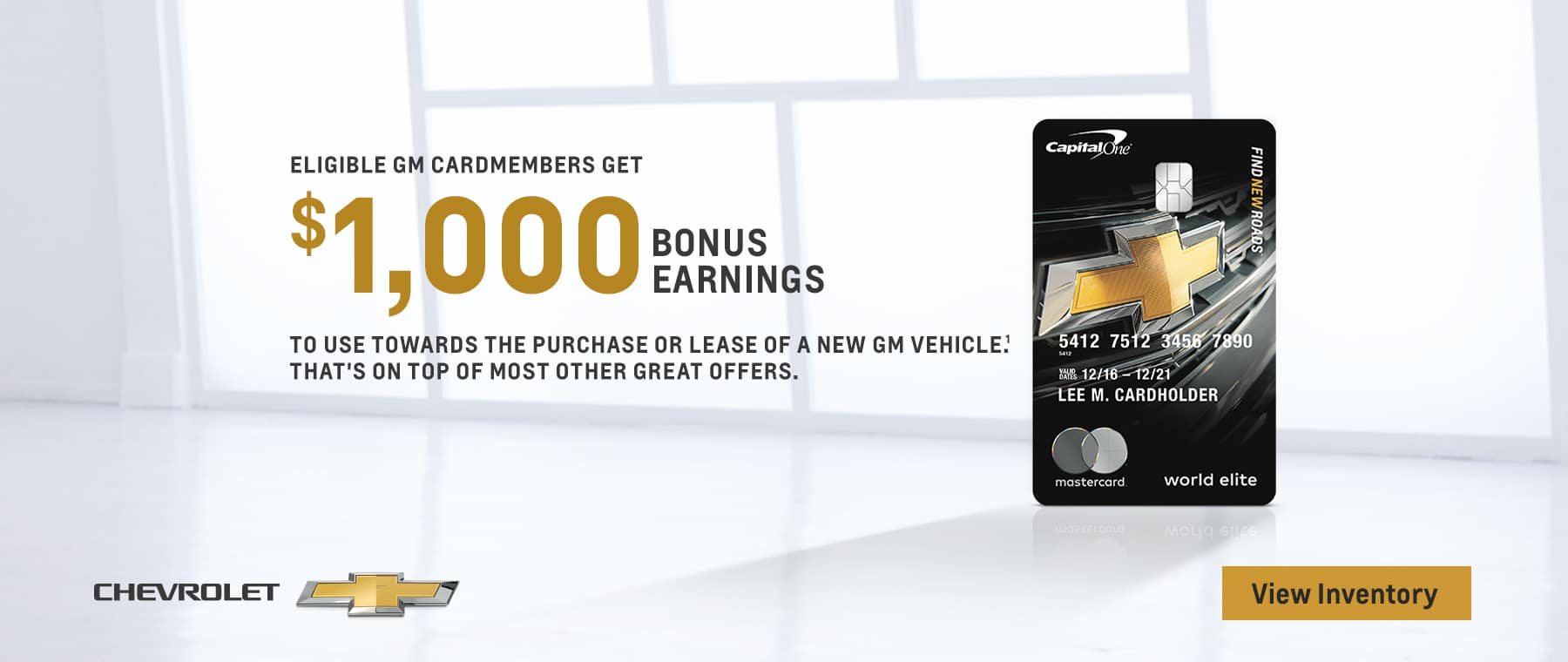 ELIGIBLE GM CARDMEMBERS GET $1,000 BONUS EARNING TO USE TOWARDS THE PURCHASE OF LEASE OF A NEW GM VEHICLE. THATS ON TOP OF MOST OTHER GREAT OFFERS