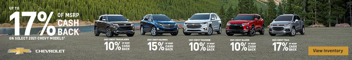 Up to 17 percent of MSRP cash back on select 2021 Chevy models