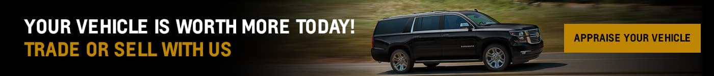 Your Vehicle is Worth More Today! Trade or Sell With Us.