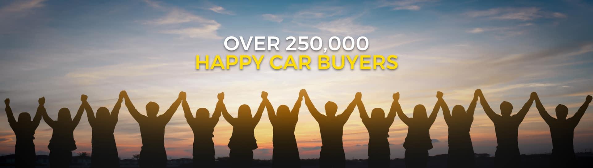 Over 250,000 Happy Car Buyers