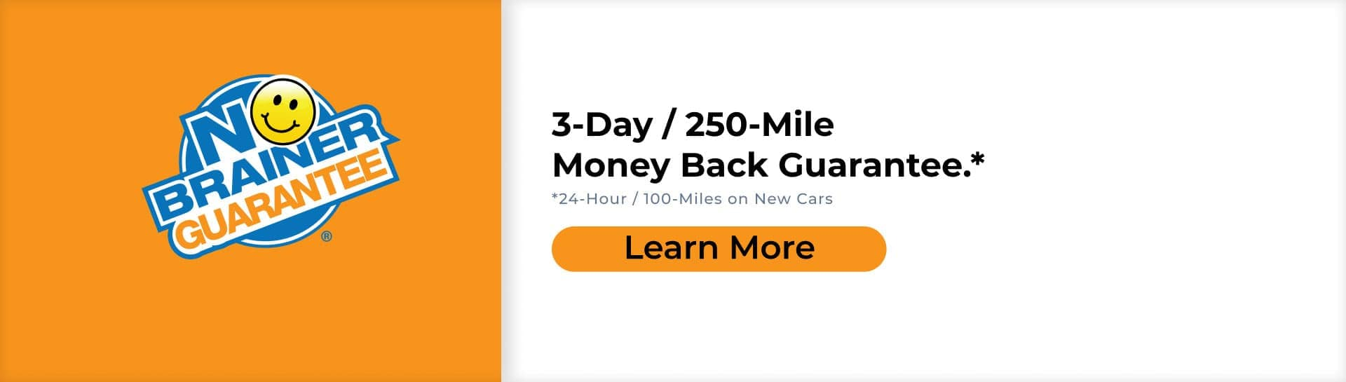 3-Day / 250-Mile Monday Back Guarantee Slider