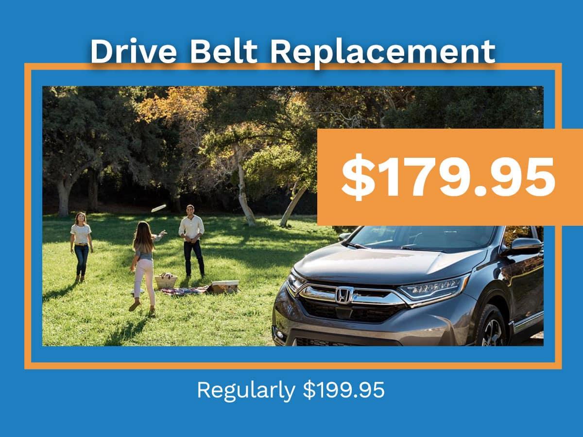 Honda Drive Belt Replacement Coupon