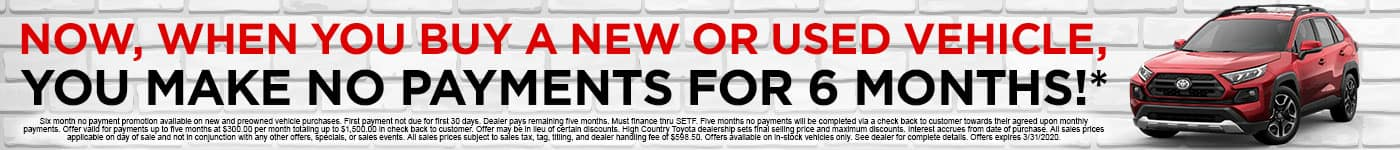 No Payments for 6 Months at High Country Toyota