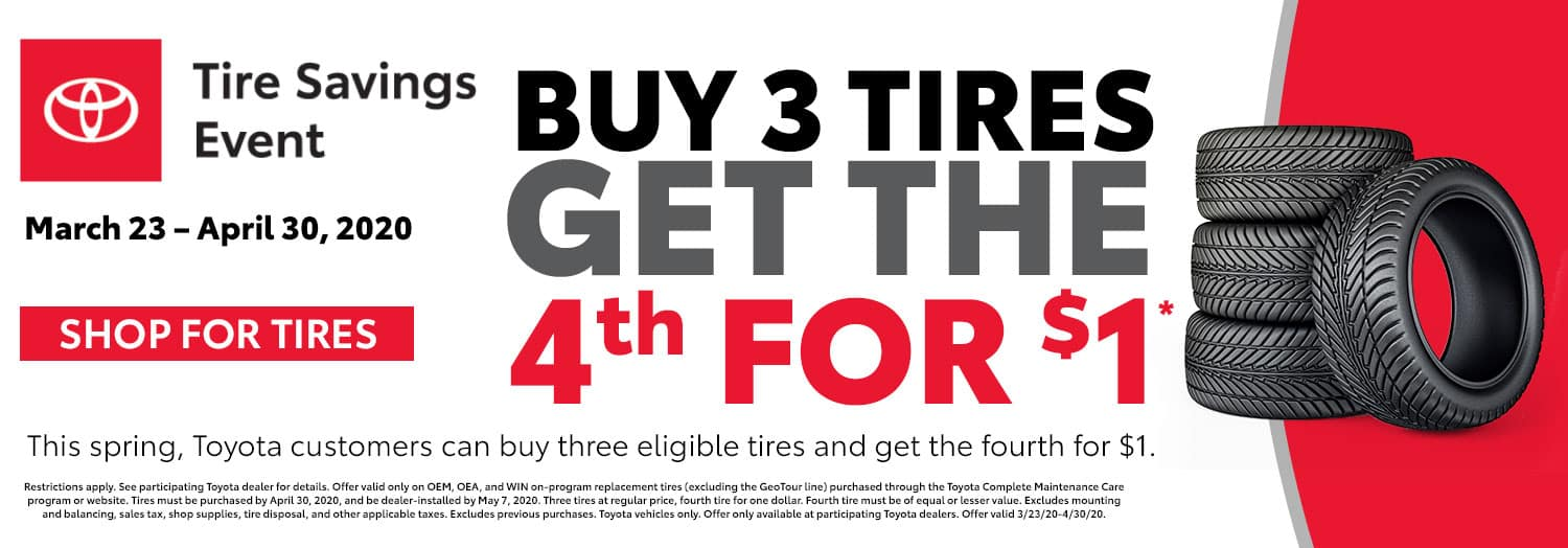 Buy 3 Tires Get The 4th For $1* at High Country Toyota
