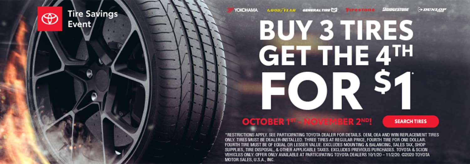 Buy 3 Tires Get the 4th for $1 at High Country Toyota