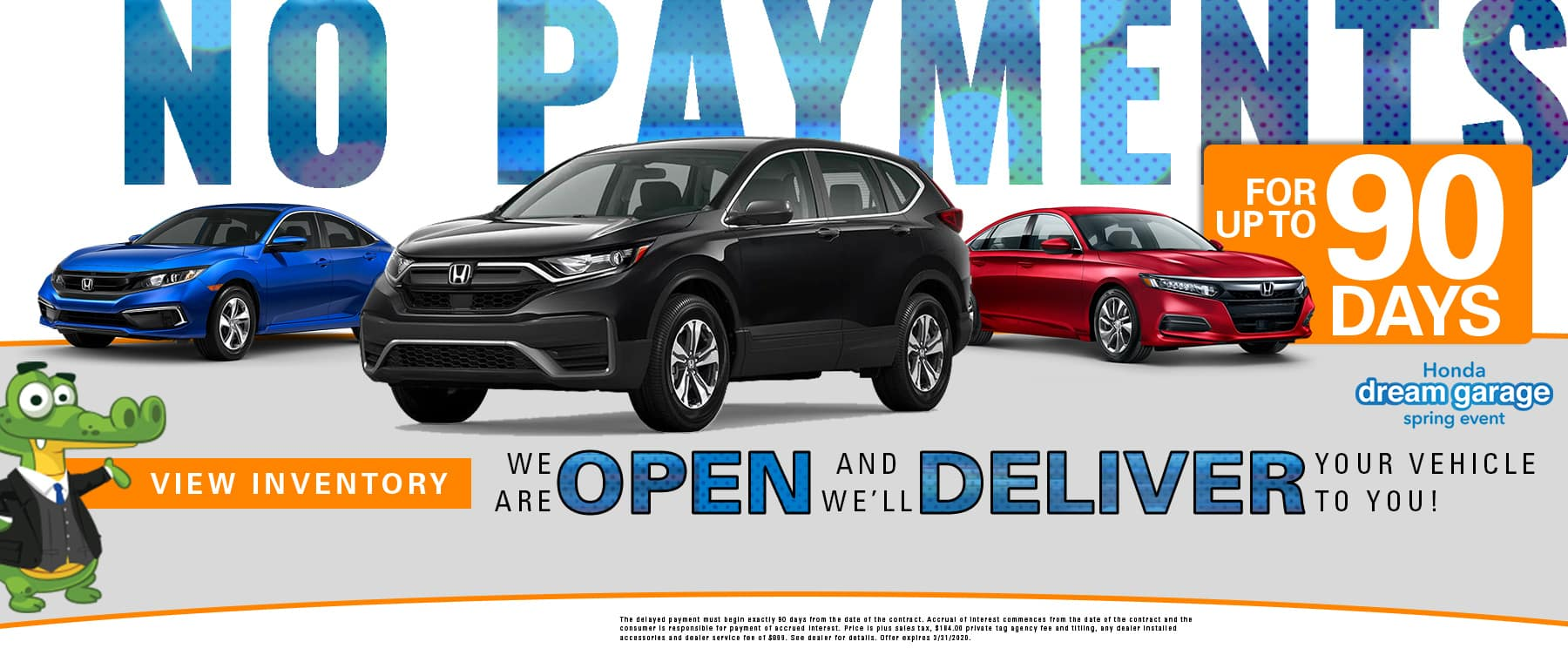 No Payments For Up To 90 Days | We Are Open & We'll Deliver Your Vehicle To You! | Honda Dream Garage Spring Event