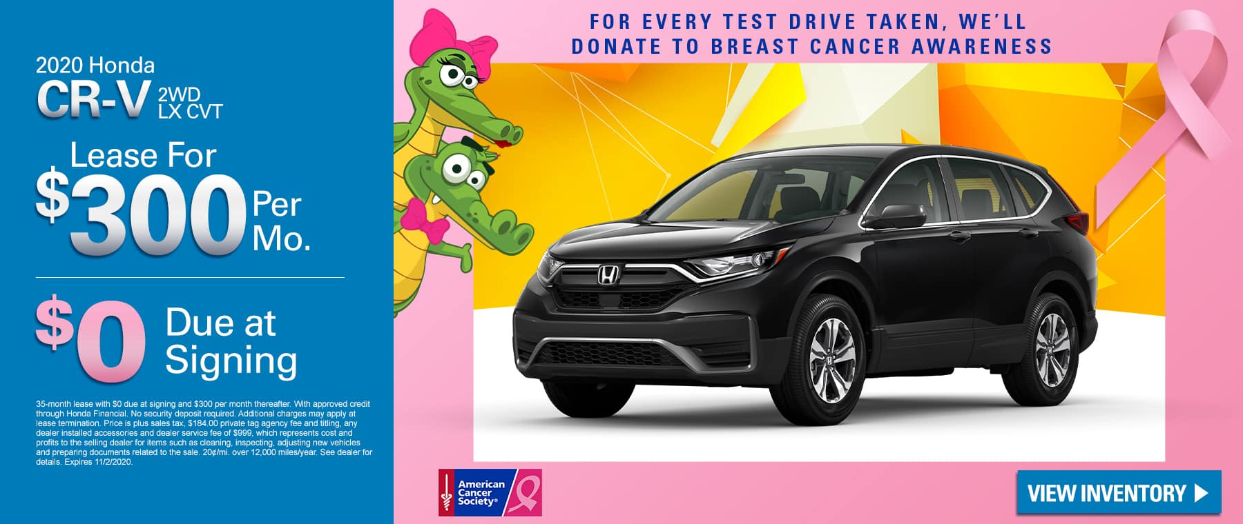 New 2020 Honda CR-V Sedan LX 2WD | Lease For $300 Per Month | $0 Due At Signing | For Every Test Drive Taken, We'll Donate To Breast Cancer Research