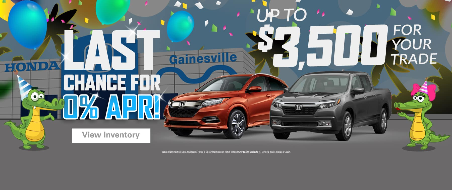 Last Chance For 0% APR! Up To $3,500 For Your Trade