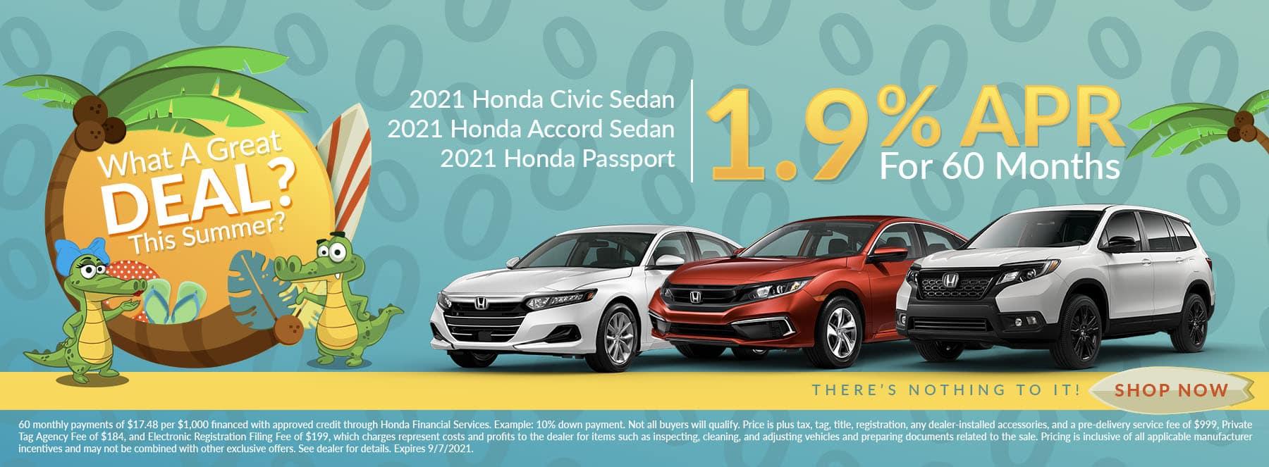 Want A Great Deal This Summer? | 2021 Honda Civic Sedan, 2021 Honda Accord Sedan, 2021 Honda Passport | 1.9% APR For 60 Months