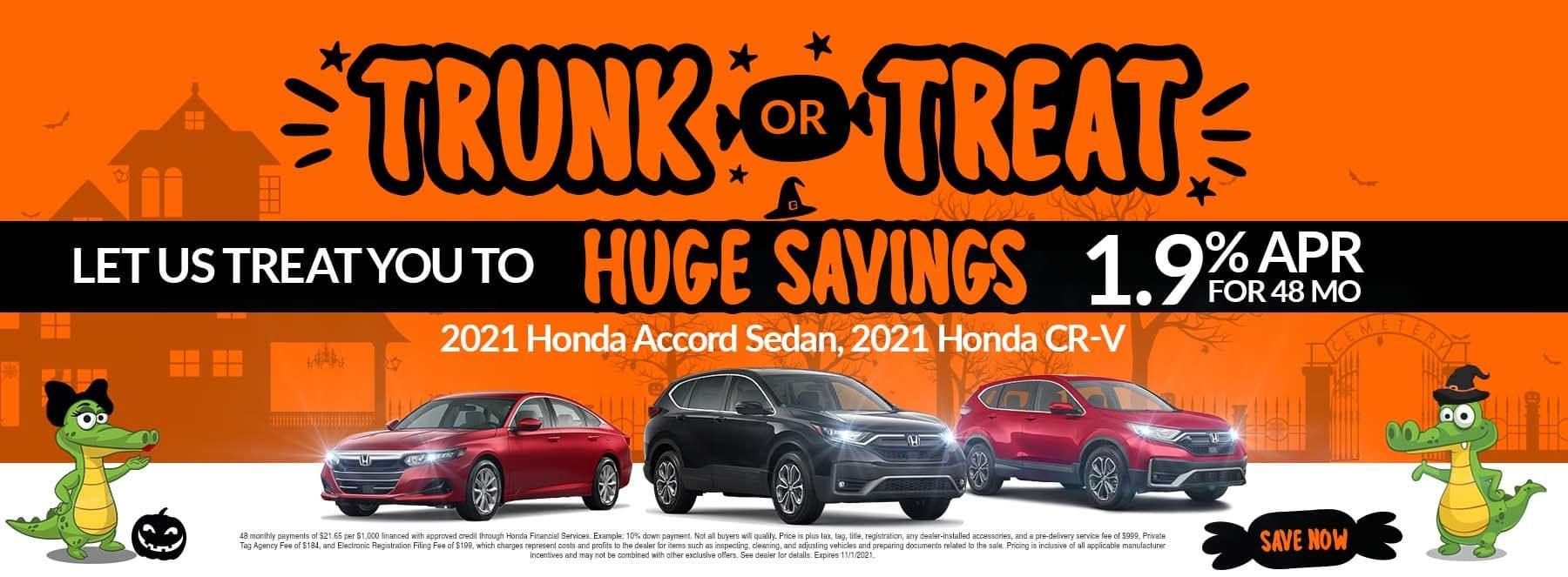 Trunk Or Treat | Let Us Treat You To Huge Savings | 2021 Honda CR-V, 2021 Honda Accord Sedan | 1.9% APR For 48 Months