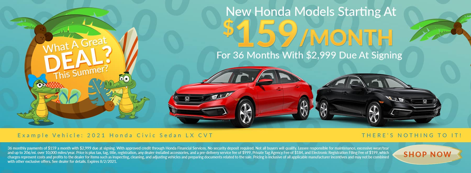 Want A Great Deal This Summer? | New Honda Models Starting At $159/Month For 36 Months With $2,999 Due At Signing | Example Vehicle: 2021 Honda Civic Sedan LX CVT