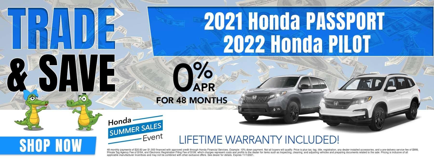 Trade & Save | 2021 Honda Passport, 2022 Honda Pilot | 0% APR For 48 Months | Lifetime Warranty Included