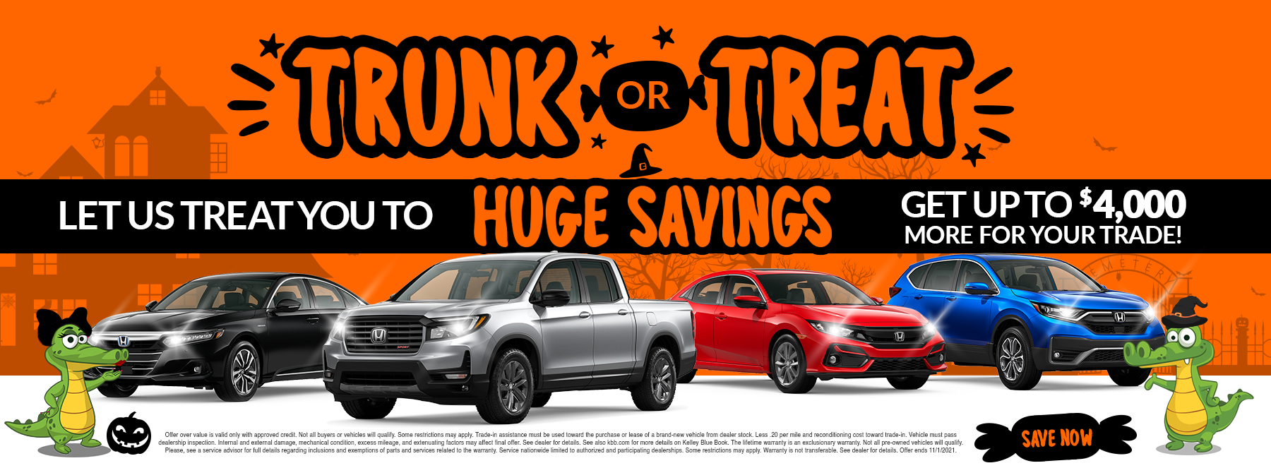 Trunk Or Treat | Let Us Treat You To Huge Savings | Get Up To $4,000 More For Your Trade!
