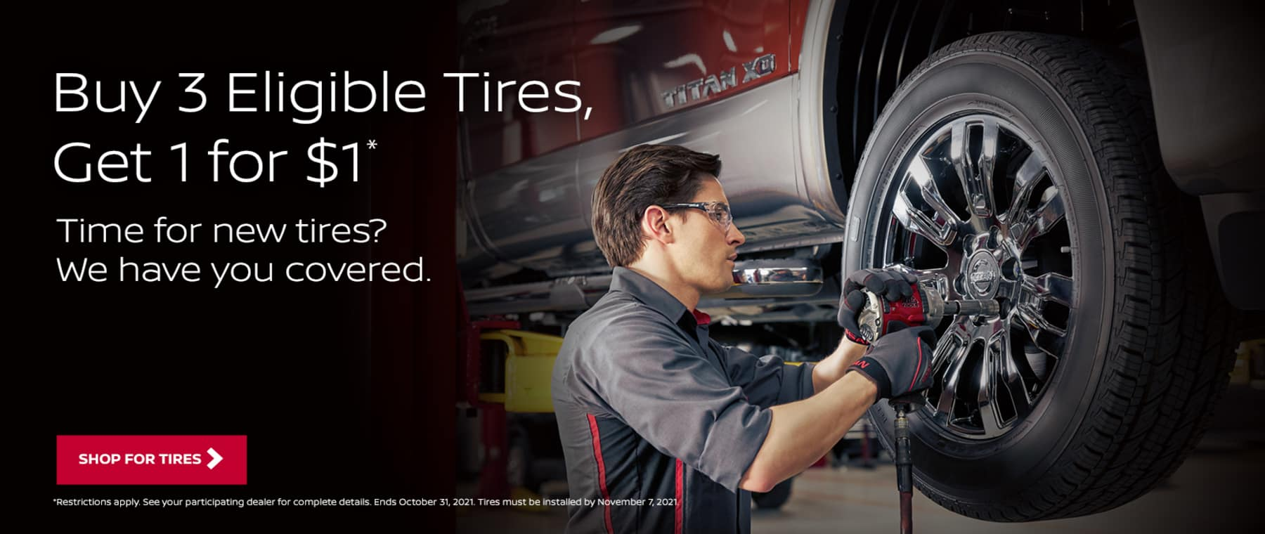 Buy 3 Tires get 1 for $1.00
