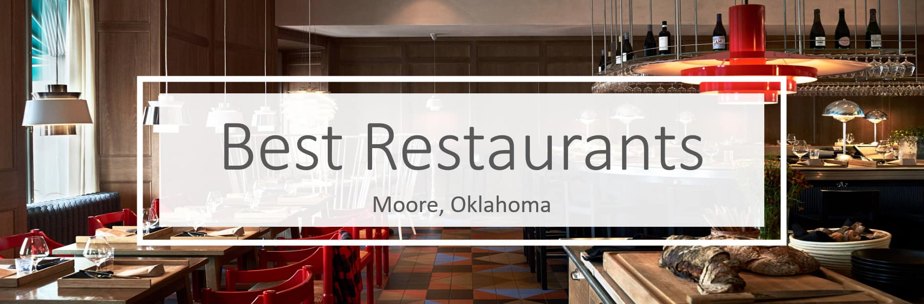 Best Restaurants in Moore, Oklahoma