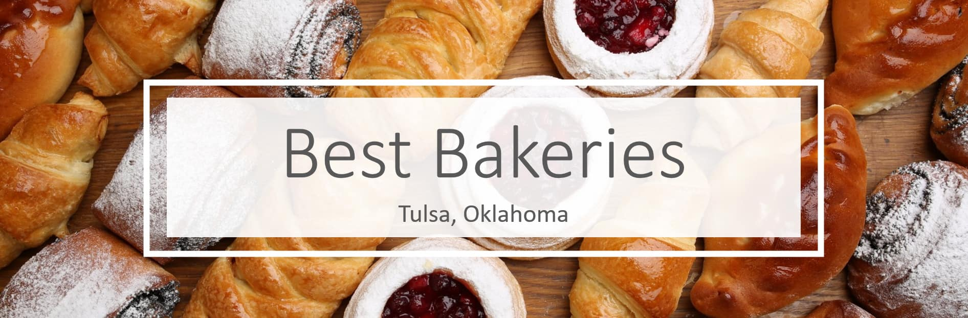 Bakeries in Tulsa, Oklahoma