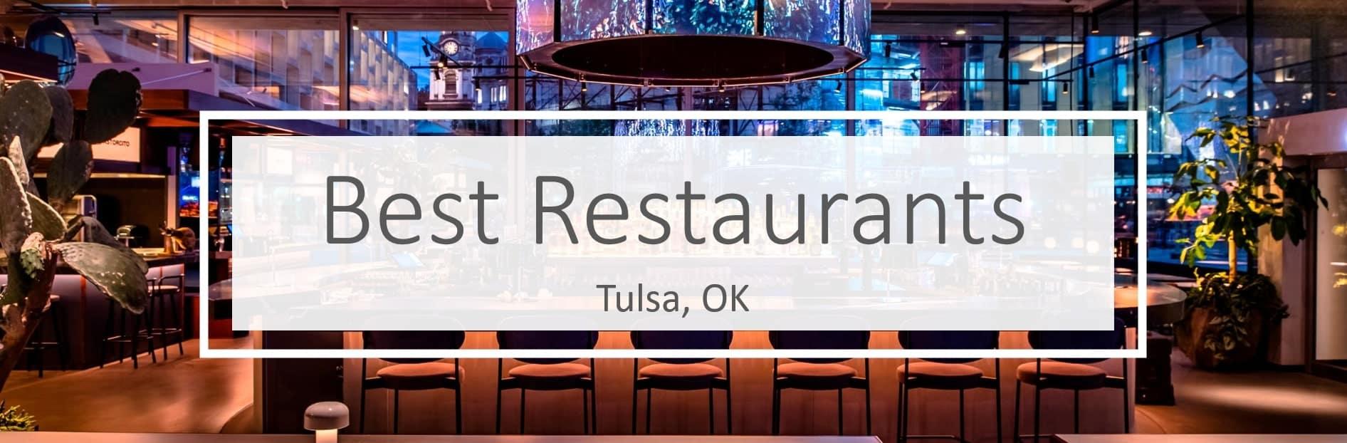 best restaurants in Tulsa