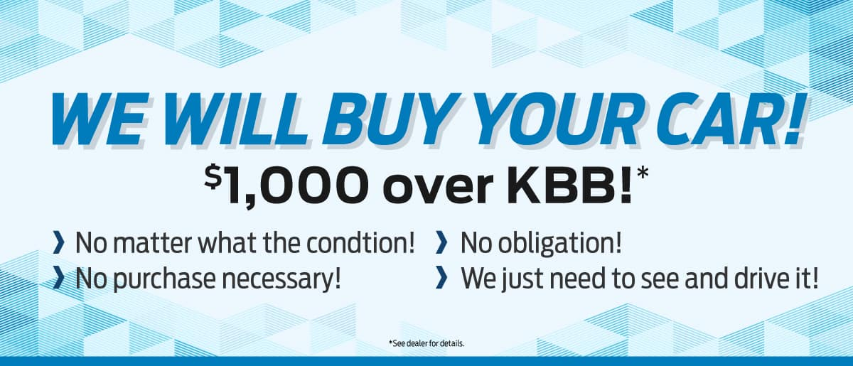We Will Buy Your Car 1000$ over KBB