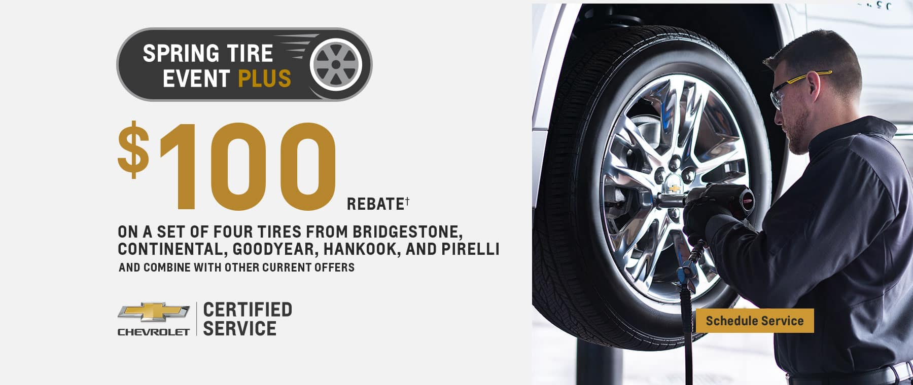 Chevrolet Certified Service $100 Rebate man fixing tire