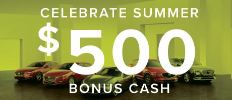 $500 Celebrate Summer Bonus Cash