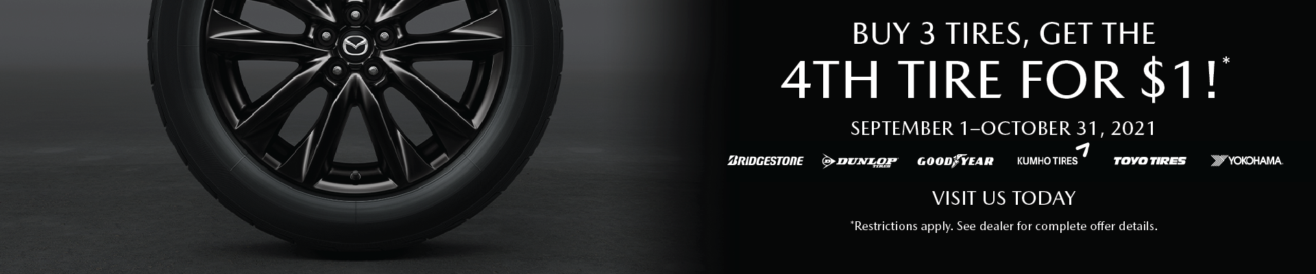 Buy 3 Tires, Get 4th Tire for $1.