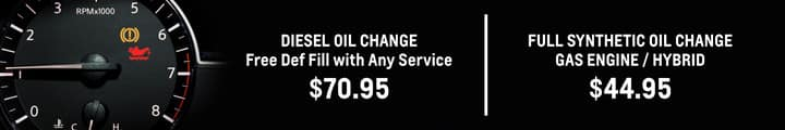 Diesel Oil Change free def fill with any service $70.95   Full Synthetic oil change gas engine/hybrid $44.95