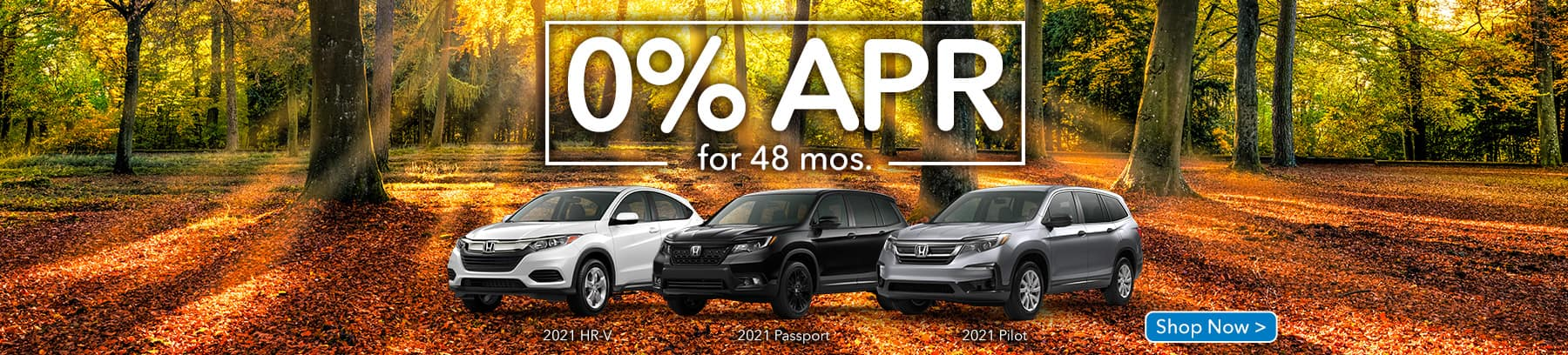 0% APR for 48 Months on HR-V, Pilot and Passport