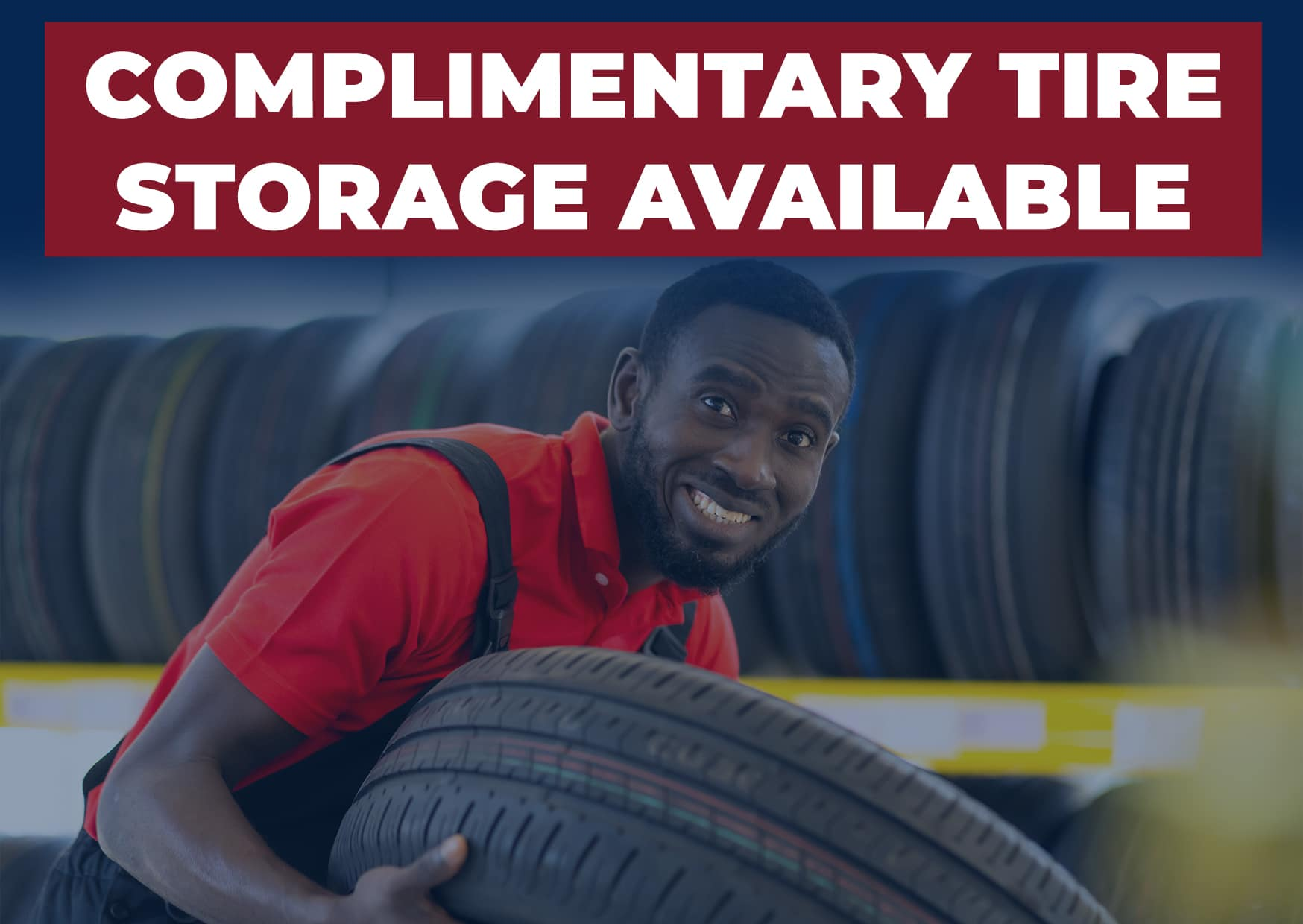 COmplimentary Tire Storage Available(1)