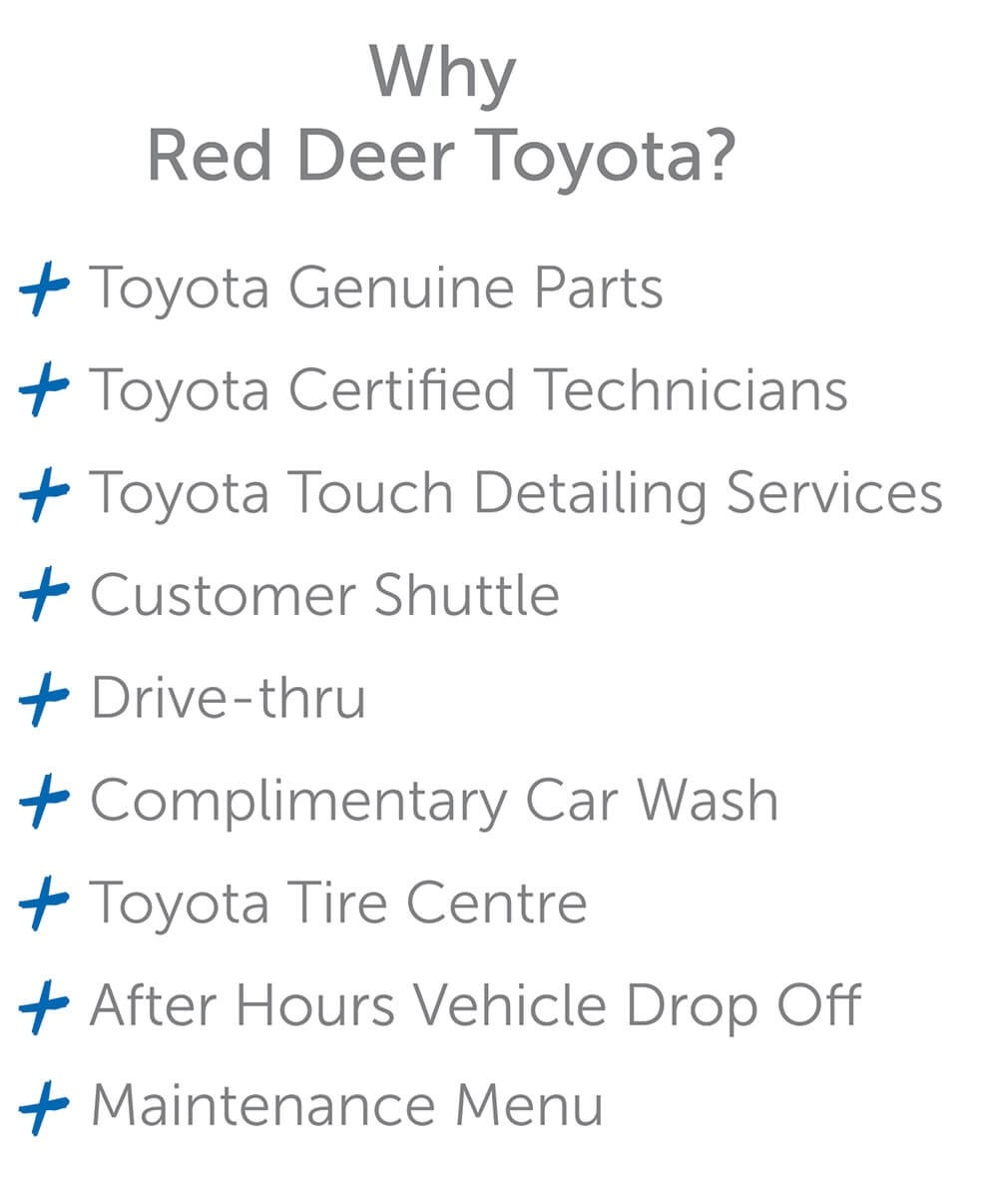 list of advantages for getting your vehicle serviced at red deer toyota