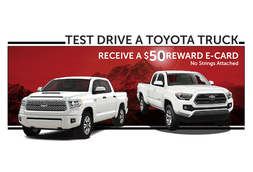 Test Drive A New Toyota Truck and Receive a $50 Reward E-Card