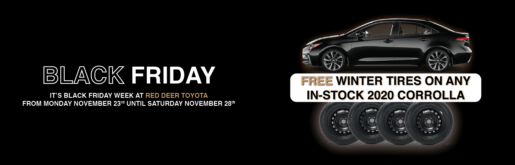 Black Friday Sale Free Winter Tires Corolla